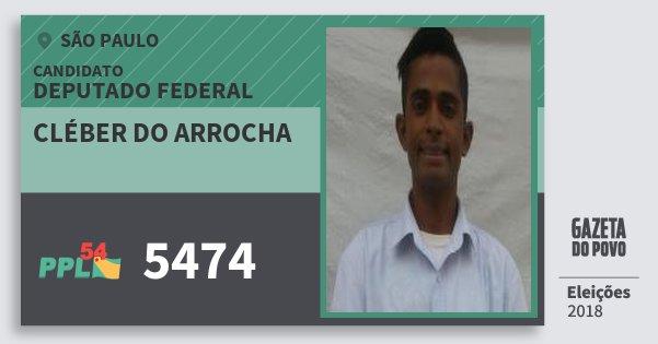 Santinho Cléber do Arrocha 5474 (PPL) Deputado Federal | São Paulo | Eleições 2018