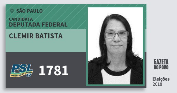 Santinho Clemir Batista 1781 (PSL) Deputada Federal | São Paulo | Eleições 2018