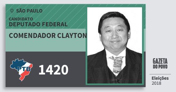 Santinho Comendador Clayton 1420 (PTB) Deputado Federal | São Paulo | Eleições 2018