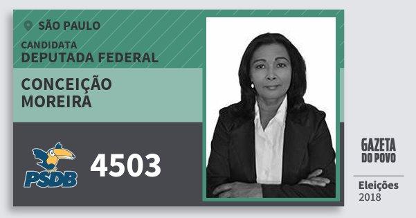 Santinho Conceição Moreira 4503 (PSDB) Deputada Federal | São Paulo | Eleições 2018