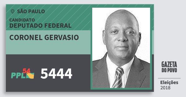 Santinho Coronel Gervasio 5444 (PPL) Deputado Federal | São Paulo | Eleições 2018