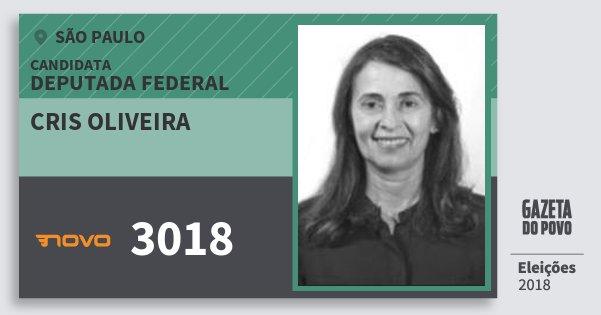Santinho Cris Oliveira 3018 (NOVO) Deputada Federal | São Paulo | Eleições 2018