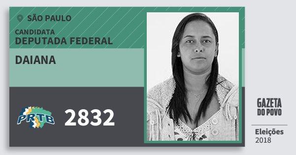 Santinho Daiana 2832 (PRTB) Deputada Federal | São Paulo | Eleições 2018