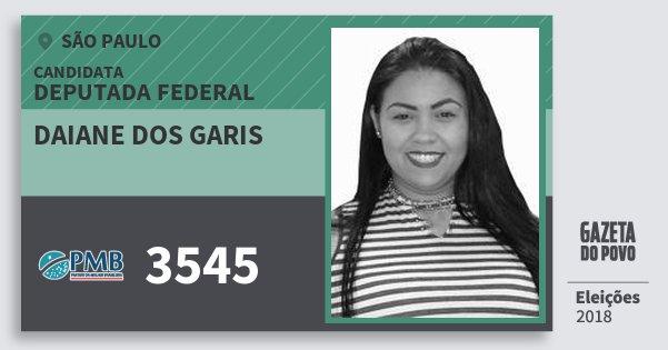 Santinho Daiane dos Garis 3545 (PMB) Deputada Federal | São Paulo | Eleições 2018