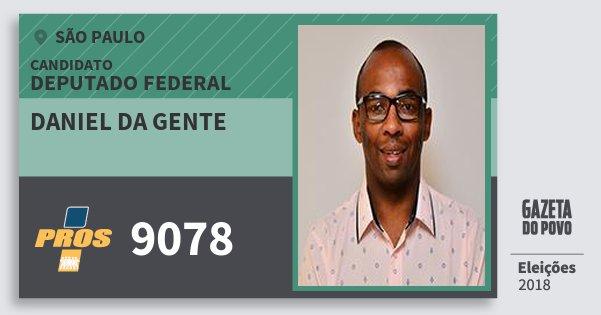 Santinho Daniel da Gente 9078 (PROS) Deputado Federal | São Paulo | Eleições 2018