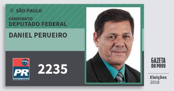 Santinho Daniel Perueiro 2235 (PR) Deputado Federal | São Paulo | Eleições 2018