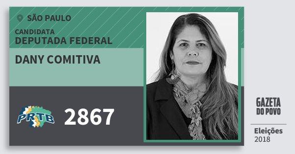 Santinho Dany Comitiva 2867 (PRTB) Deputada Federal | São Paulo | Eleições 2018