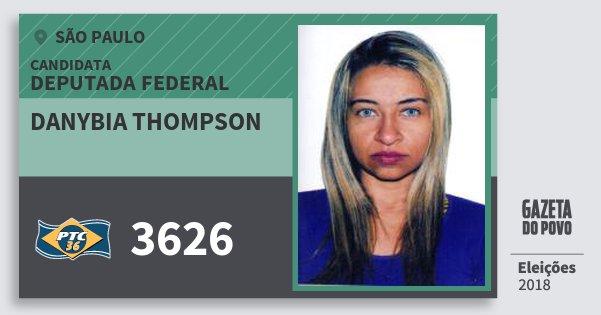 Santinho Danybia Thompson 3626 (PTC) Deputada Federal | São Paulo | Eleições 2018