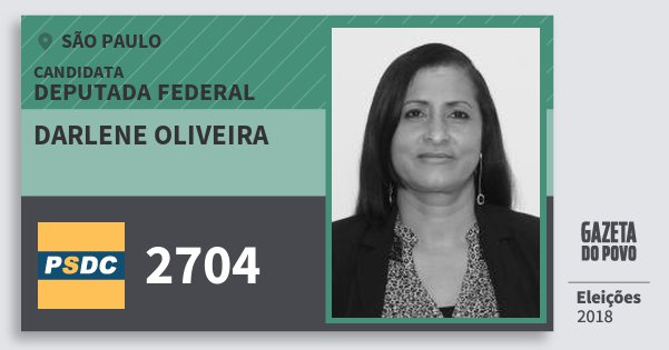 Santinho Darlene Oliveira 2704 (DC) Deputada Federal | São Paulo | Eleições 2018
