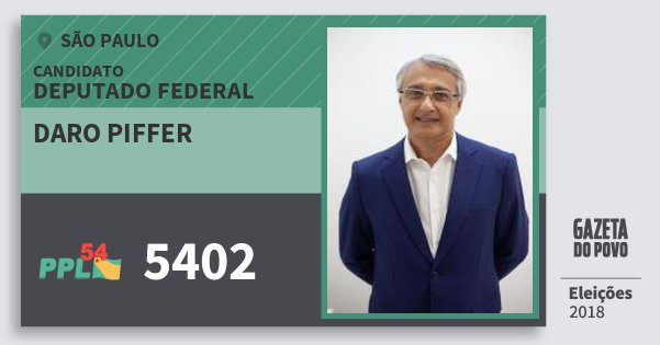 Santinho Daro Piffer 5402 (PPL) Deputado Federal | São Paulo | Eleições 2018