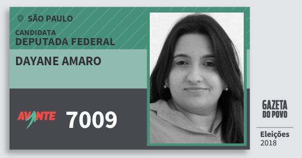 Santinho Dayane Amaro 7009 (AVANTE) Deputada Federal | São Paulo | Eleições 2018