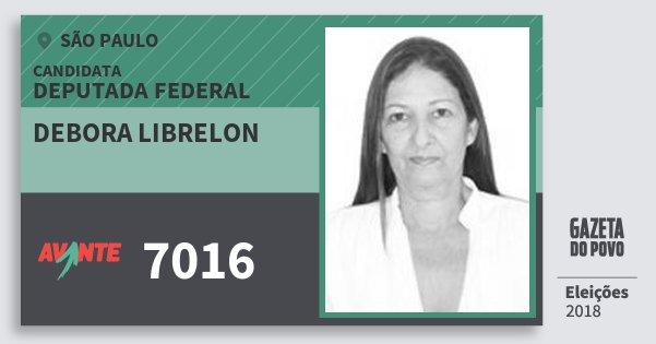 Santinho Debora Librelon 7016 (AVANTE) Deputada Federal   São Paulo   Eleições 2018