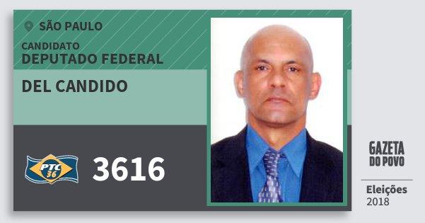 Santinho del Candido 3616 (PTC) Deputado Federal | São Paulo | Eleições 2018