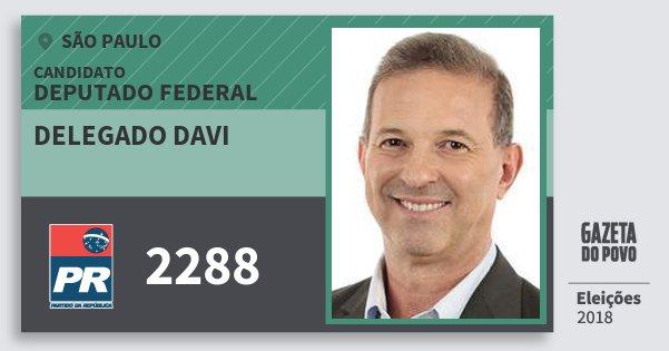 Santinho Delegado Davi 2288 (PR) Deputado Federal | São Paulo | Eleições 2018