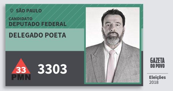 Santinho Delegado Poeta 3303 (PMN) Deputado Federal | São Paulo | Eleições 2018