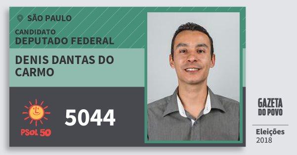 Santinho Denis Dantas do Carmo 5044 (PSOL) Deputado Federal | São Paulo | Eleições 2018