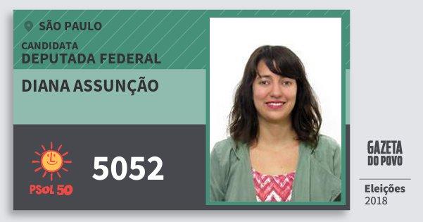 Santinho Diana Assunção 5052 (PSOL) Deputada Federal | São Paulo | Eleições 2018