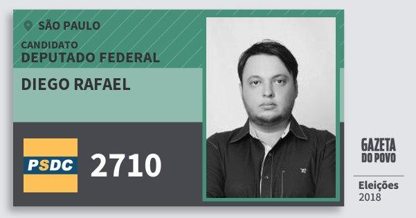 Santinho Diego Rafael 2710 (DC) Deputado Federal | São Paulo | Eleições 2018
