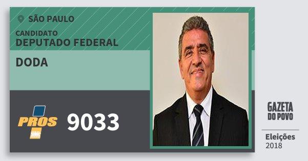 Santinho Doda 9033 (PROS) Deputado Federal | São Paulo | Eleições 2018