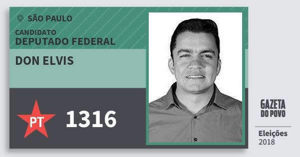 Santinho Don Elvis 1316 (PT) Deputado Federal | São Paulo | Eleições 2018