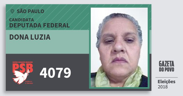 Santinho Dona Luzia 4079 (PSB) Deputada Federal | São Paulo | Eleições 2018