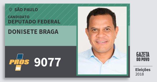 Santinho Donisete Braga 9077 (PROS) Deputado Federal | São Paulo | Eleições 2018
