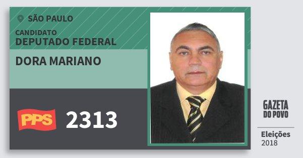 Santinho Dora Mariano 2313 (PPS) Deputado Federal | São Paulo | Eleições 2018