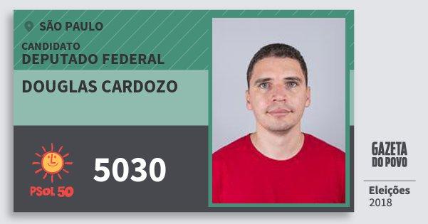 Santinho Douglas Cardozo 5030 (PSOL) Deputado Federal | São Paulo | Eleições 2018