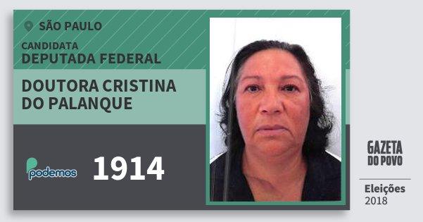 Santinho Doutora Cristina do Palanque 1914 (PODE) Deputada Federal | São Paulo | Eleições 2018