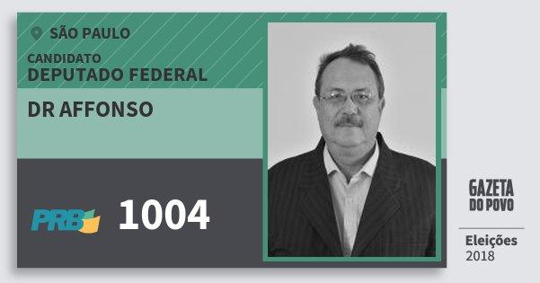 Santinho Dr Affonso 1004 (PRB) Deputado Federal | São Paulo | Eleições 2018