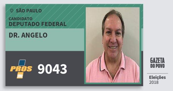Santinho Dr. Angelo 9043 (PROS) Deputado Federal | São Paulo | Eleições 2018