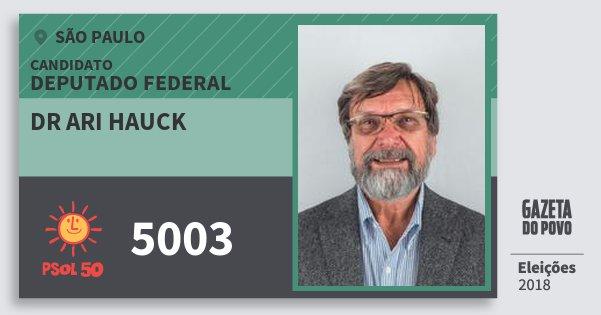 Santinho Dr Ari Hauck 5003 (PSOL) Deputado Federal | São Paulo | Eleições 2018