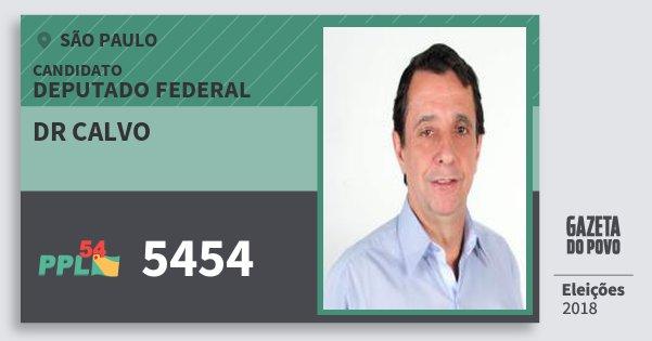 Santinho Dr Calvo 5454 (PPL) Deputado Federal | São Paulo | Eleições 2018