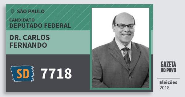Santinho Dr. Carlos Fernando 7718 (SOLIDARIEDADE) Deputado Federal   São Paulo   Eleições 2018