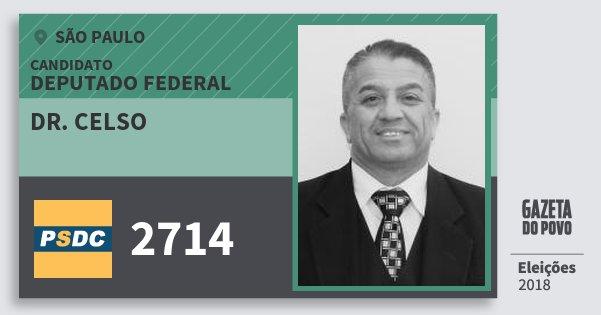 Santinho Dr. Celso 2714 (DC) Deputado Federal | São Paulo | Eleições 2018