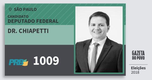 Santinho Dr. Chiapetti 1009 (PRB) Deputado Federal | São Paulo | Eleições 2018