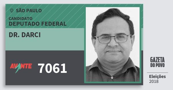 Santinho Dr. Darci 7061 (AVANTE) Deputado Federal | São Paulo | Eleições 2018