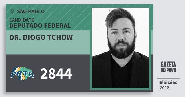 Santinho Dr. Diogo Tchow 2844 (PRTB) Deputado Federal | São Paulo | Eleições 2018