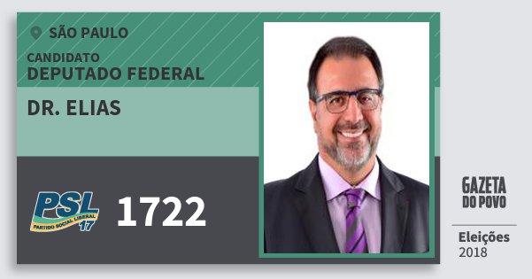 Santinho Dr. Elias 1722 (PSL) Deputado Federal | São Paulo | Eleições 2018