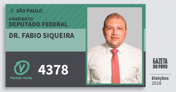 Santinho Dr. Fabio Siqueira 4378 (PV) Deputado Federal | São Paulo | Eleições 2018