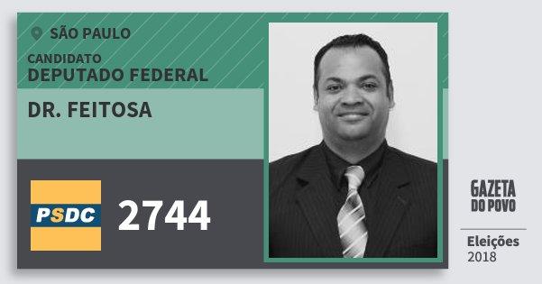 Santinho Dr. Feitosa 2744 (DC) Deputado Federal | São Paulo | Eleições 2018