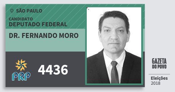 Santinho Dr. Fernando Moro 4436 (PRP) Deputado Federal | São Paulo | Eleições 2018