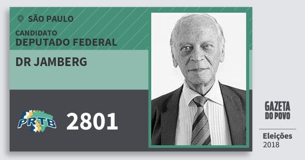 Santinho Dr Jamberg 2801 (PRTB) Deputado Federal   São Paulo   Eleições 2018