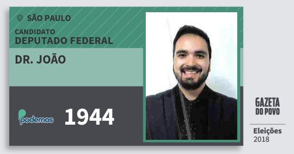 Santinho Dr. João 1944 (PODE) Deputado Federal | São Paulo | Eleições 2018