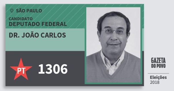Santinho Dr. João Carlos 1306 (PT) Deputado Federal | São Paulo | Eleições 2018