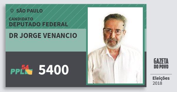 Santinho Dr Jorge Venancio 5400 (PPL) Deputado Federal | São Paulo | Eleições 2018