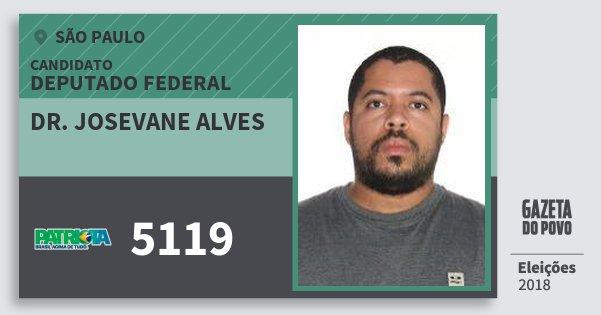 Santinho Dr. Josevane Alves 5119 (PATRI) Deputado Federal | São Paulo | Eleições 2018