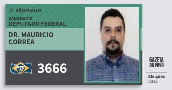Santinho Dr. Mauricio Correa 3666 (PTC) Deputado Federal | São Paulo | Eleições 2018
