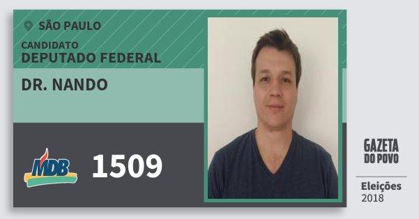 Santinho Dr. Nando 1509 (MDB) Deputado Federal | São Paulo | Eleições 2018