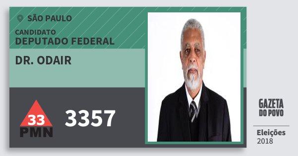Santinho Dr. Odair 3357 (PMN) Deputado Federal | São Paulo | Eleições 2018